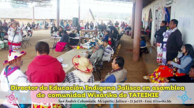 Director de Educación Indígena Jalisco se presenta en comunidad Wixárika de Tateikie